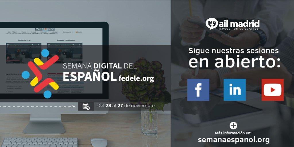 AIL Madrid participa en la Semana Digital del Español de FEDELE