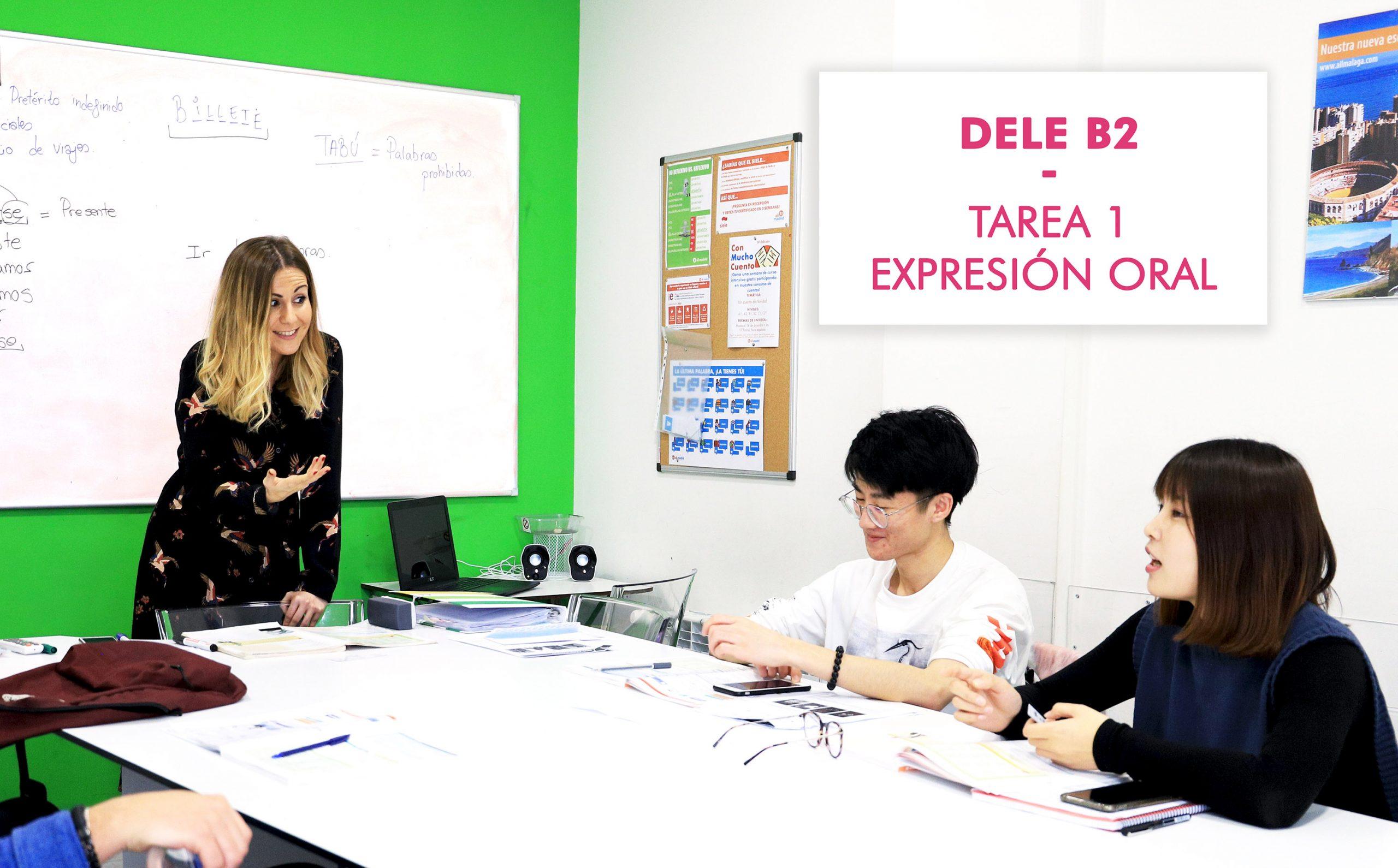 DELE B2 – Tarea 1 expresión oral – Consejos para superar la prueba